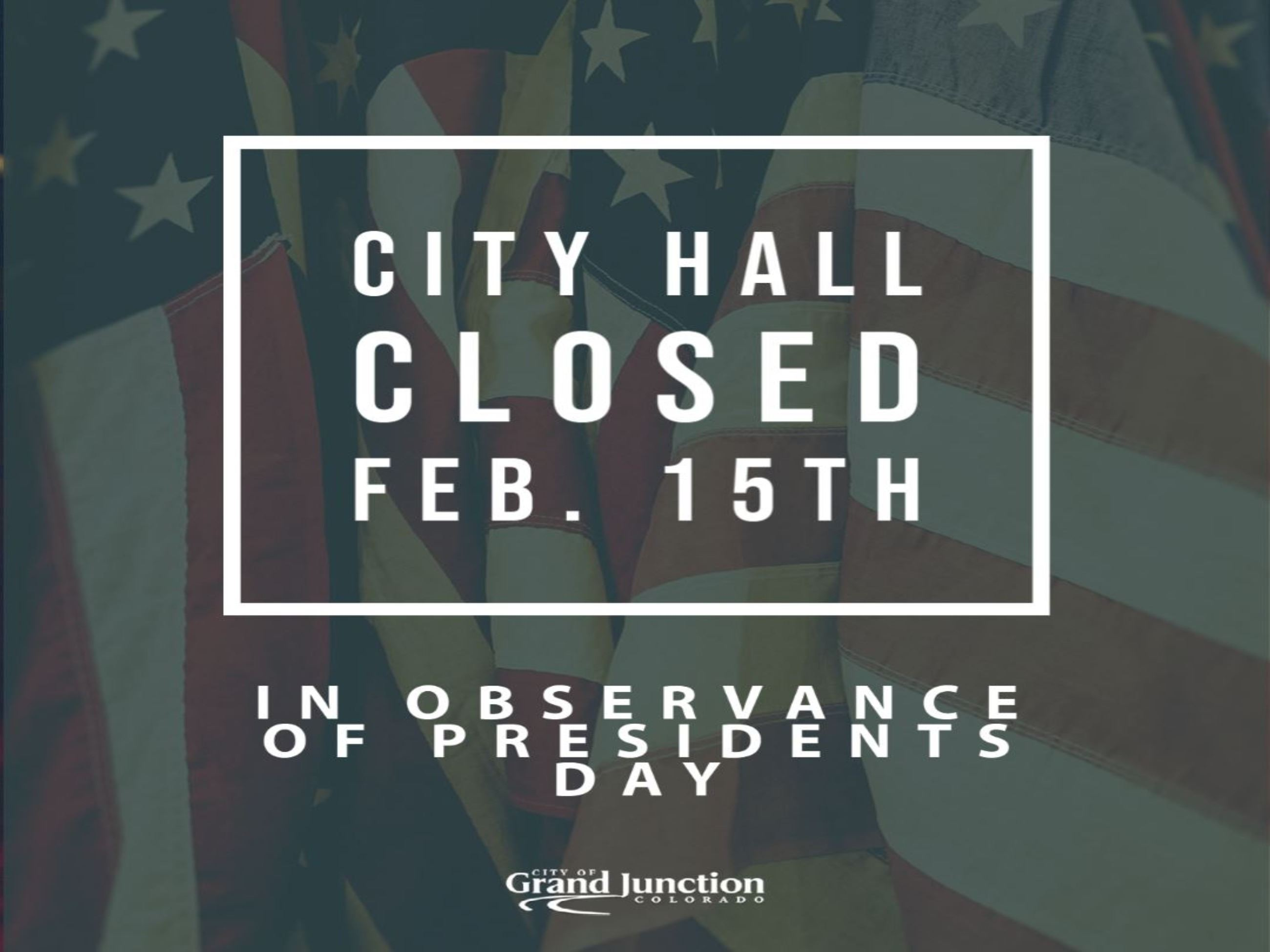 Presidents Day Closure graphic